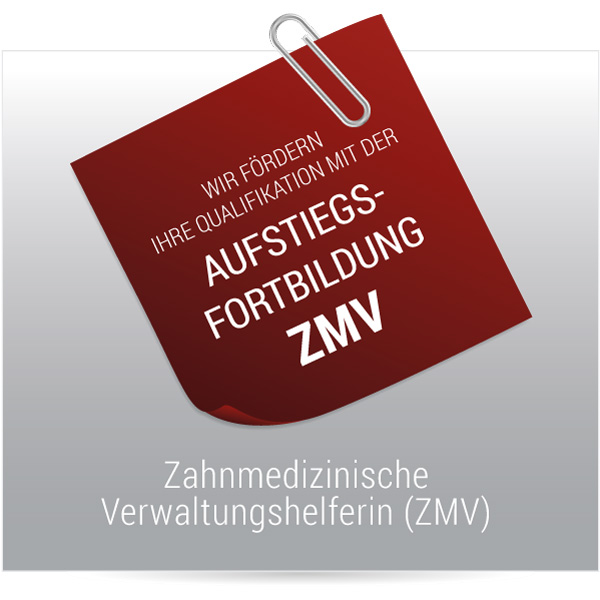 Qualifzierung zur Zahnmedizinischen Verwaltungshelferin ZMV